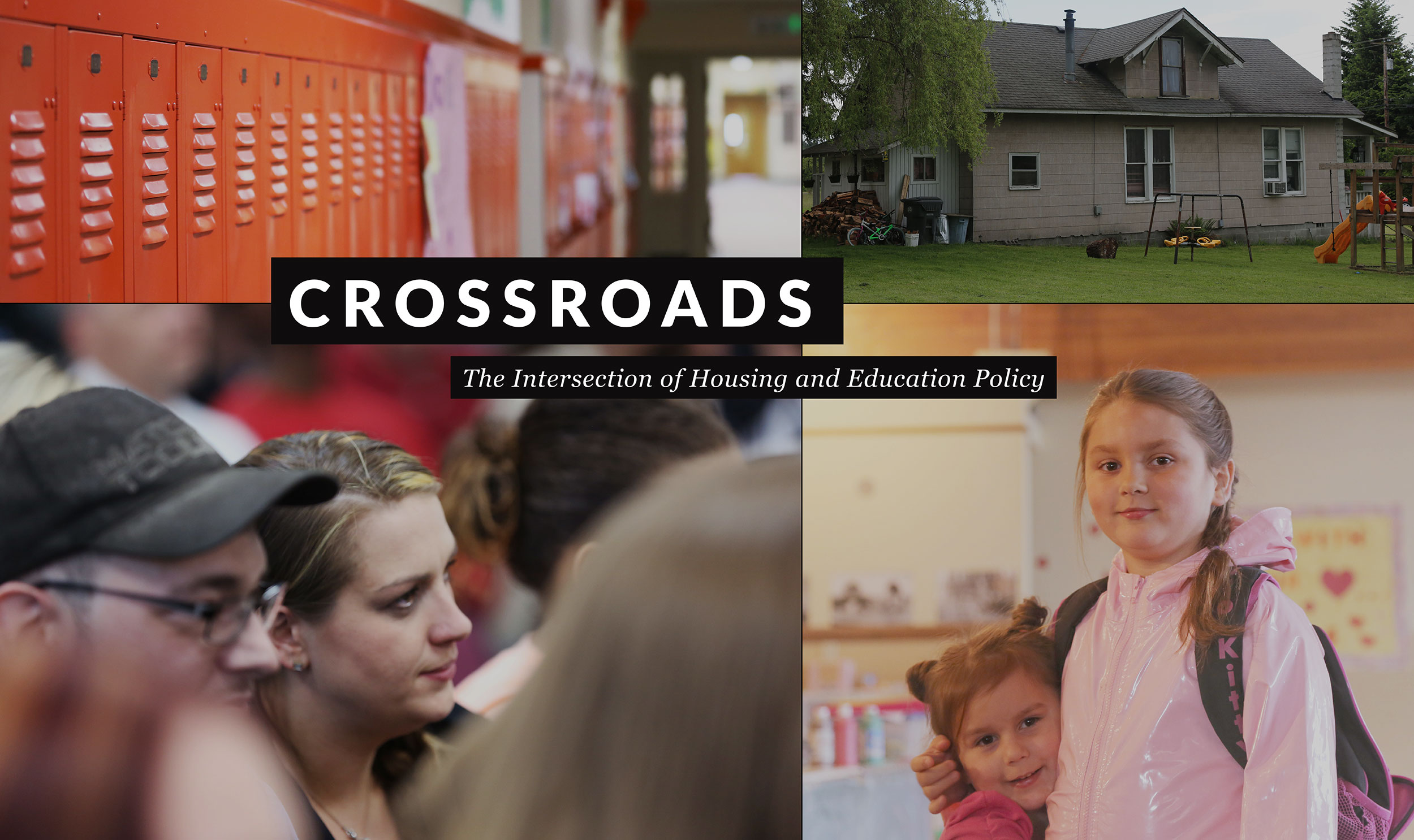 Crossroads: The Intersection of Housing and Education Policy
